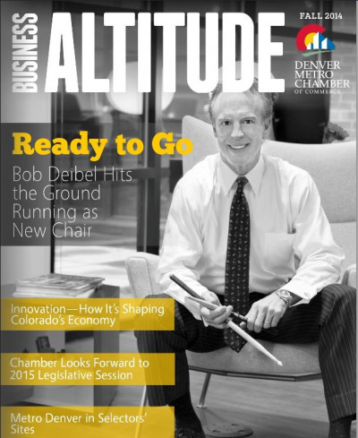 Business Altitude (Metro Denver Chamber of Commerce) Cover of Bob Deibel
